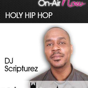 DJ Scripturez Holy Hip Hop Show - 220417 - @scripturez