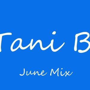 Tani B. June Mix