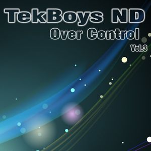 TekBoys ND - Over Control Vol.3