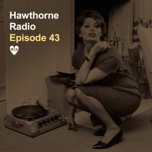 Hawthorne Radio Episode 43 (3/5/19)
