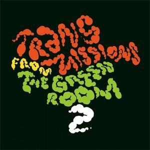 Transmissions From The Green Room 2