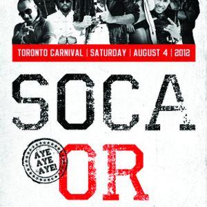 DJ Crown Prince - SOCA OR DIE PROMO MIX AUG 2012 (TORONTO)