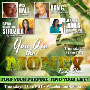 You Are The Money Radio Show 9/8/16