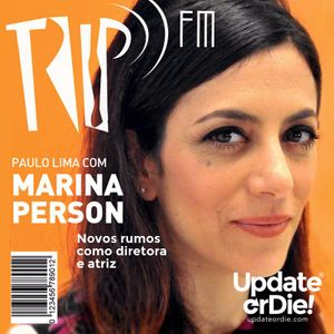 TRIP FM com Marina Person