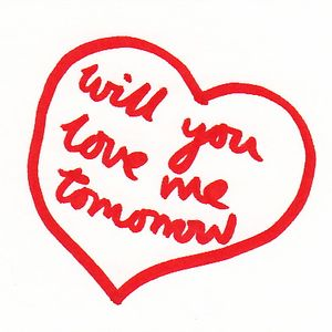 Tip Top Tens: Will You Love Me Tomorrow