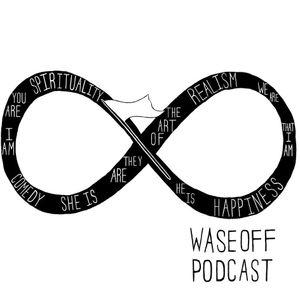 Waseoff 101  Episode 1 with @raishphoenix