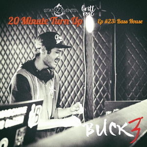20 Minute Turn Up - Bass House (Ep. #23)