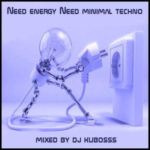 Need energy need minimal techno