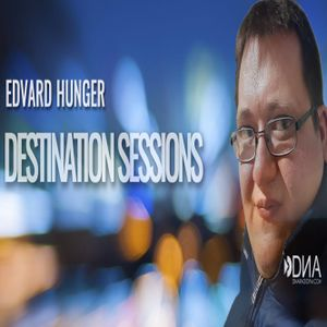 Edvard Hunger - Destination Sessions Radioshow 001 (18.09.2017)