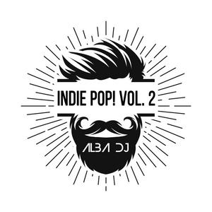 Alba Dj - Indie Pop! vol.2