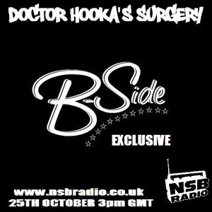 Doctor Hooka's Surgery www.nsbradio.co.uk 25.10.12 B-Side EXCLUSIVE!