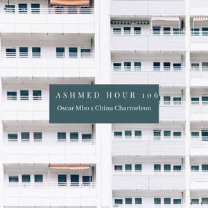 Episode 107: Ashmed Hour 106 // Main Mix By Oscar Mbo