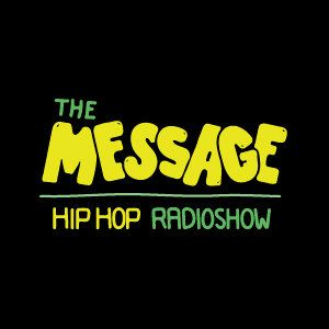 The Message avec The Will