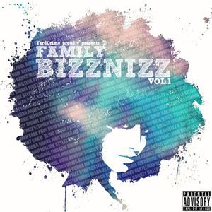 Yardcrime Intl. - Family Bizznizz Vol. 1