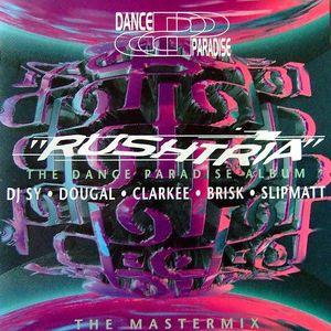 Dance Paradise - Rushtria - Tape 2 Mastermix