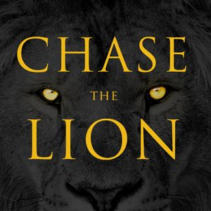 Chase the Lion, Part 2: Fight For Your Dream
