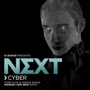 Q-dance presents: NEXT by Cyber | Episode 165