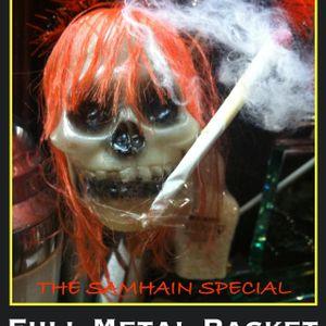 Full Metal Racket 31st October
