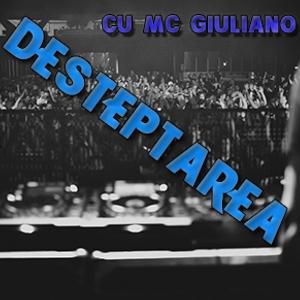 Desteptarea cu MC Giuliano #1