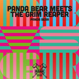 Rank No. 010 - Panda Bear: 'Panda Bear Meets the Grim Reaper'.