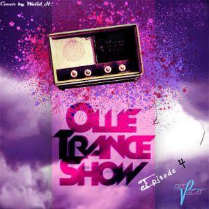 OTS (Ollie Trance Show) - Rayal Heat Madness (Episode 4)