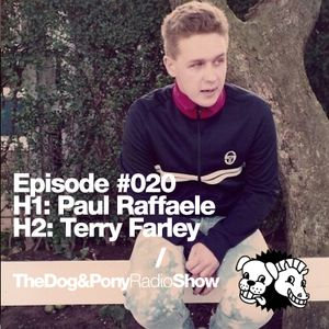 The Dog & Pony Radio Show #020: Guest Terry Farley