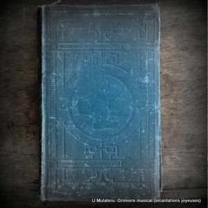 Grimoire Musical (incantations joyeuses)