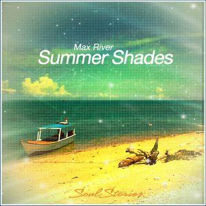 Max River - Summer Shades