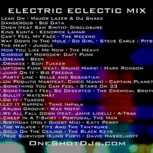 DJ ONE SHOT ® ELECTRIC ECLECTIC MIX