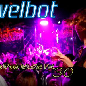 Welbot- WorkWeek MixSet Vol 30