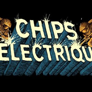 Chips Électriques (23.11.16)