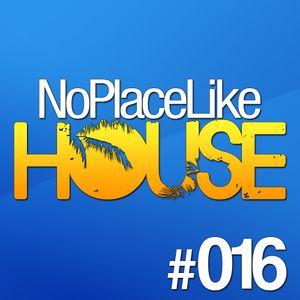 No Place Like House #016
