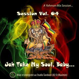 Jah Take My Soul, Baby...