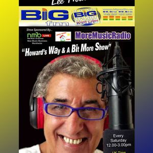 """STRAIGHTHROUGH! Lee Howard """"Howard's Way & A Bit More Show"""" Sat 8th July 2017 (NEWS & ADVERTS OUT)"""