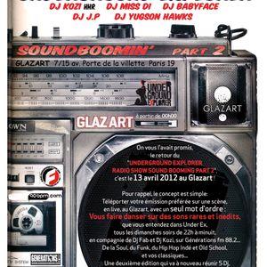 8/04/2012 Underground Explorer Radioshow Part 2 Every sunday to 10pm/midnight With Dj Fab & Dj Kozi