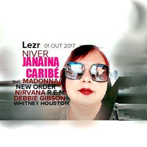 Lezr aka DJ Carioca . Niver Janaina Caribe ( 01 OUT 2017 )