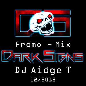 Dark Signs Hardtechno Promo Mix @DJAidgeT 12.2013