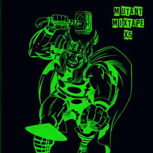 Mutant Mixtape X5