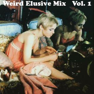 #4 WEIRD ELUSIVE MIX VOL. 1