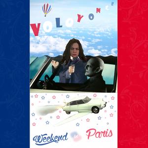 VOLOYONCE - Weekend in Paris