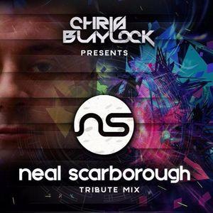 Chris Blaylock - Neal Scarborough Tribute Mix BEMC