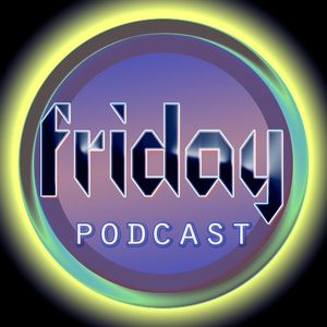 Patrick Weblin - Friday Podcast