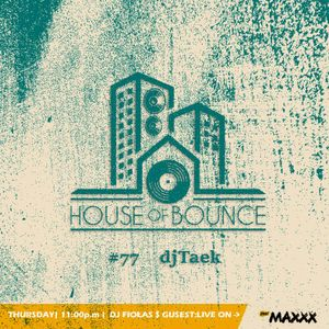 djFiołas & djTaek - House of Bounce #77