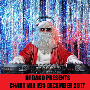 DJ DACO Presents Chart Mix 194 (December 2017)