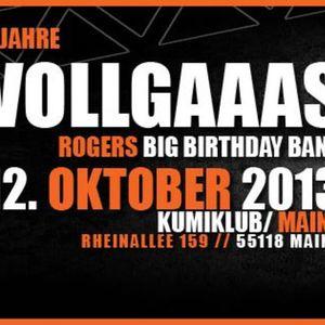 Happy Bday Roger :: 2 Jahre Vollgaaas