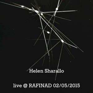 Helen Sharallo – Live @ RAFINAD 02/05/2015