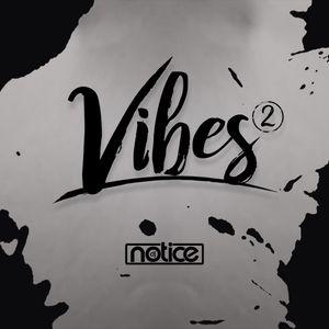 Vibes part 2 DJNotice