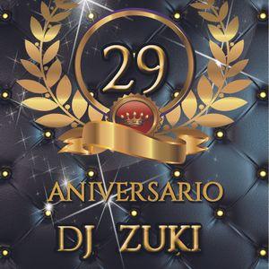 Sesion 29º Aniversario Dj Zuki