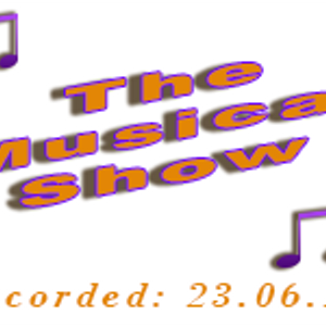 The Musical Show recorded 23.06.17 - Wilson Waffling Radio