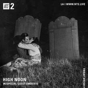High Noon w/ Dina J & Umberto - 7th July 2017